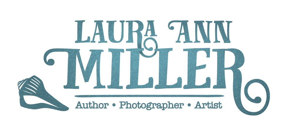 Laura Ann Miller | Author • Photographer • Artist